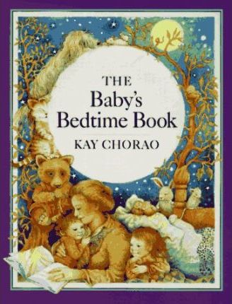 Chorao Kay : Baby'S Bedtime Book (Hbk)