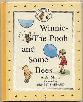 Milne A.A. : Pooh and Some Bees (Hbk)