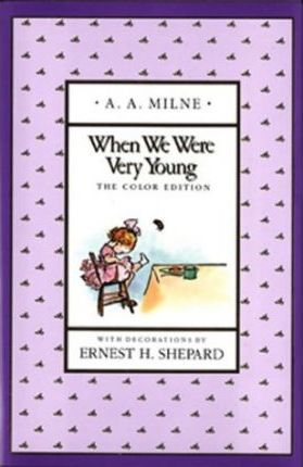 Milne & Shepard : When We Were Very Young(Color Edn)
