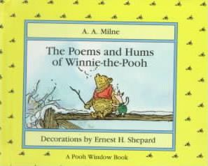 The Poems and Hums of Winnie-The-Pooh
