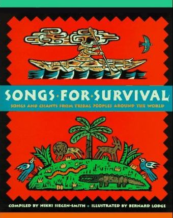 Songs for Survival