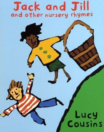Jack and Jill and Other Nursery Rhymes