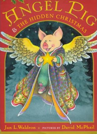 Angel Pig & the Hidden Christmas