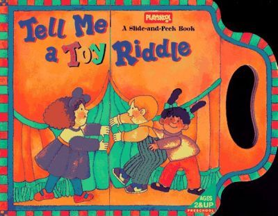 Tell ME a Toy Riddle