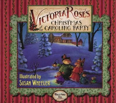 Victoria Rose's Christmas Caroling Party