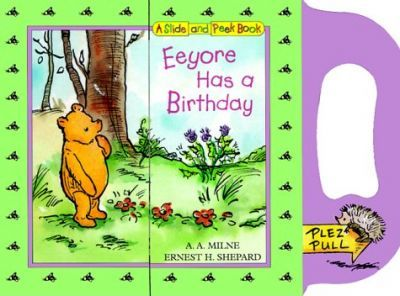 Eeyore Has a Birthday Slide-And-Peek