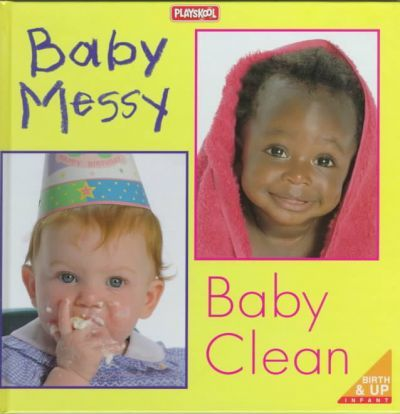 Baby Messy, Baby Clean!