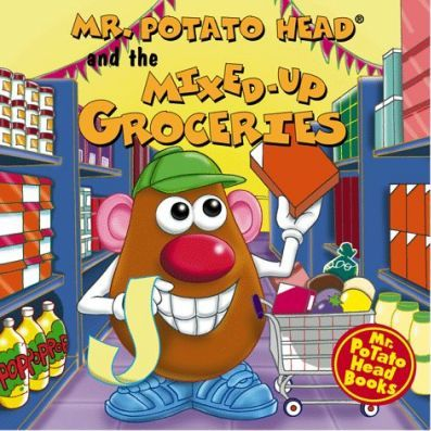 Mr. Potato Head and the Mixed-Up Groceries