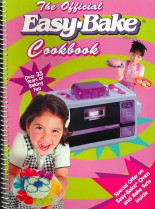 Easy-Bake Cookbook, the Official