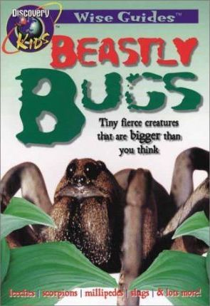 Beastly Bugs, Wise Guides