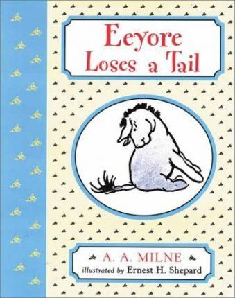 Eeyore Loses a Tail/ Wtp/ Deluxe Picture Book