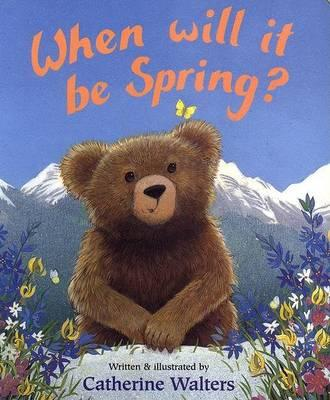 When Will It Be Spring? Board Book