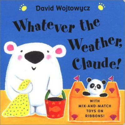 Whatever the Weather Claude (Us)