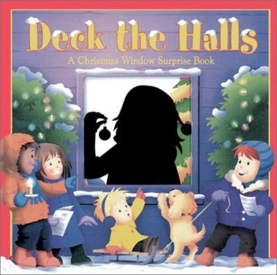 Deck the Halls: A Christmas Window Surprise Book