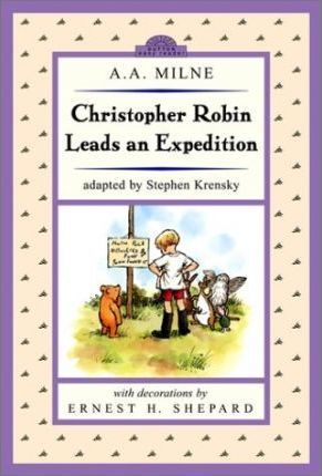 Christopher Robin Leads an Expedition