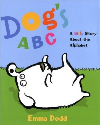 Dog's ABC: A Silly Story about the Alphabet
