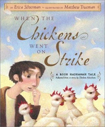When the Chickens Went on Stri