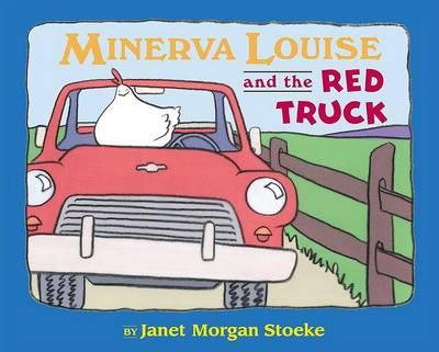 Minerva Louise & the Red Truck