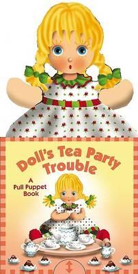 Doll's Tea Party Trouble