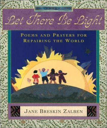 Let There Be Light: Poems and Prayers for Repairing the World