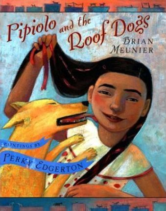 Pipiolo and the Roof Dogs