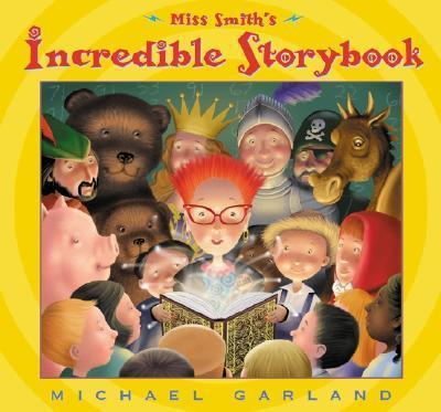 Miss Smith's Incredible Storyb
