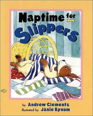 Naptime for Slippers