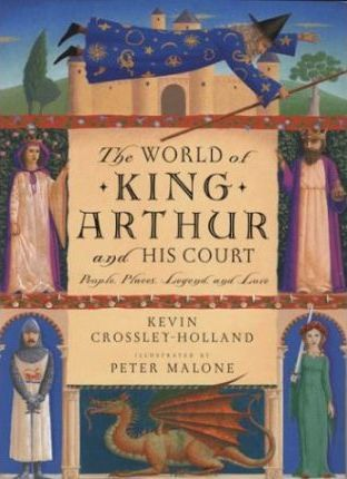 The World of King Arthur and His Court