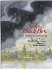 The Black Hen, or, the Underground Inhabitants