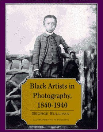 Black Artists in Photography, 1840-1940