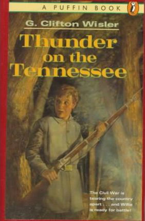Wisler G. Clifton : Thunder on the Tennessee (Hbk)