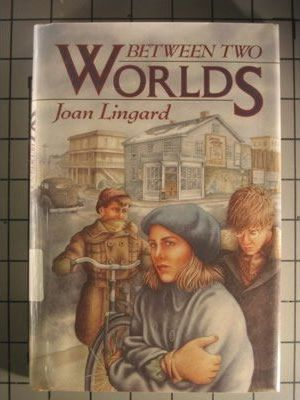 Lingard Joan : between Two Worlds