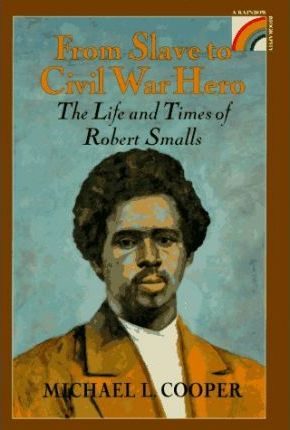 From Slave to Civil War Hero