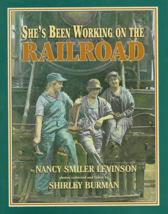 She's Been Working on the Railroad