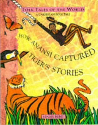 How Anansi Captured the Tiger Stories