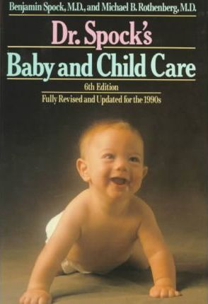 Spock Dr : Dr Spocks Baby and Childcare