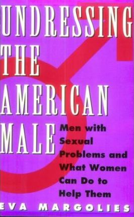 Undressing the American Male