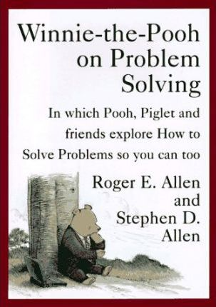 Winnie-the-Pooh on Problem Solving