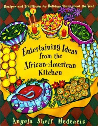 Ideas for Entertaining from the African-American Kitchen
