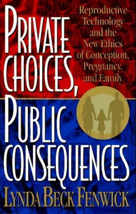 Private Choices, Public Consequences