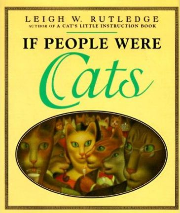 If People Were Cats