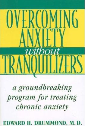 Overcoming Anxiety without Tranquilizers