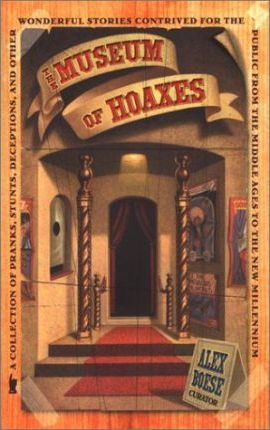 The Museum of Hoaxes