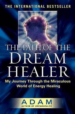 The Path of the Dream Healer