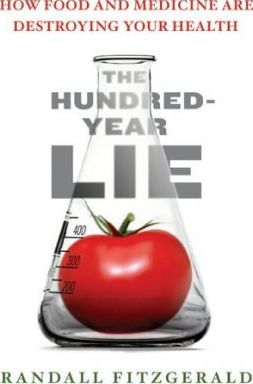 The Hundred Year Lie