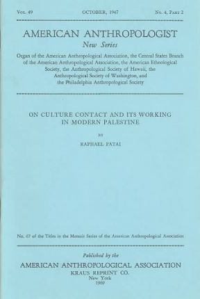 On Culture Contact & Its Working in Modern Palestine