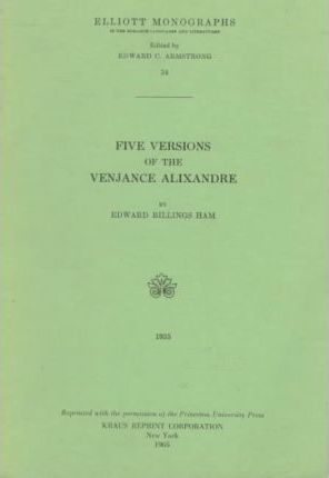Five Versions of the Venjance Alixandre
