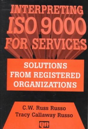 Interpreting ISO 9000 for Services