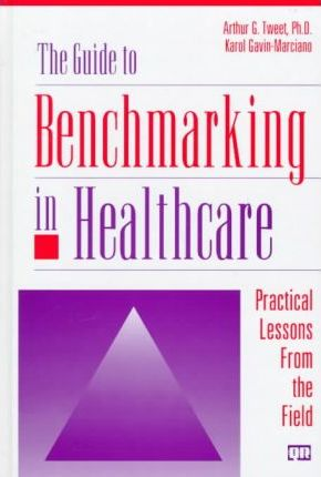Guide to Benchmarking Healthcare