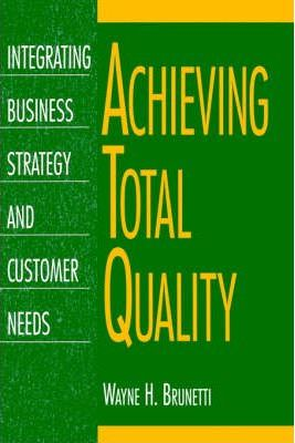 Achieving Total Quality